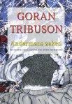 Andermans zaken [Other People's Business] by Goran Tribuson