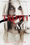The Truth That's in Me by Julie Berry