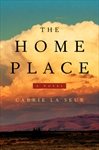 The Home Place by Carry la Seur