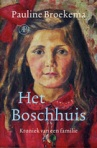 Het Boschhuis [The Bosch House]  by Pauline Broekema