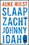Slaap zacht, Johnny Idaho by Auke Hulst