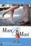 Man o man by Mascha de Groof
